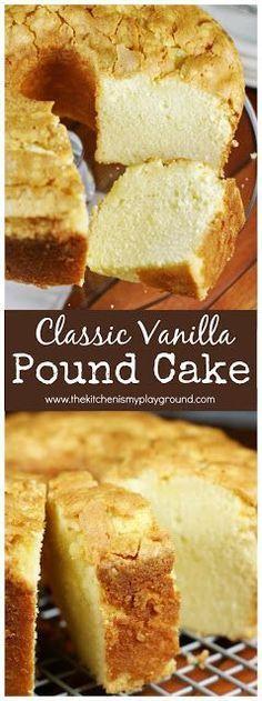 Classic Vanilla Pound Cake www.thekitchenismyplayground.com