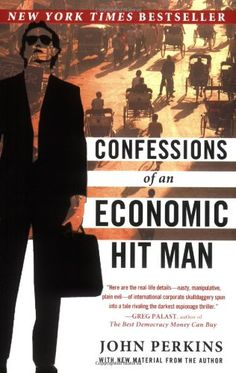 Confessions of an Economic Hit Man by Perkins, John Paperback Good Books, Books To Read, My Books, Free Books, Conspiracy Theory Books, Thing 1, Book Categories, Easy Youtube, Left Wing