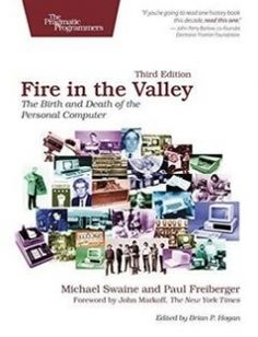 Fire in the Valley The Birth and Death of the Personal Computer free download by Michael Swaine Paul Freiberger ISBN: 9781937785765 with BooksBob. Fast and free eBooks download.  The post Fire in the Valley The Birth and Death of the Personal Computer Free Download appeared first on Booksbob.com.