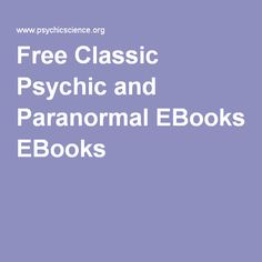 Free Classic Psychic and Paranormal EBooks
