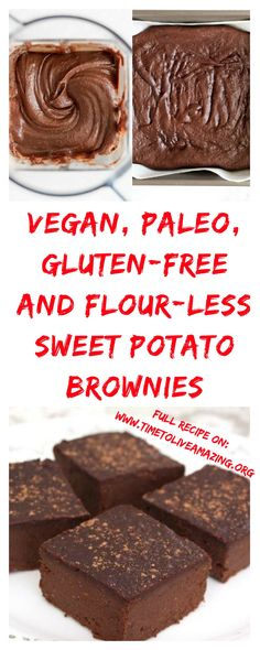 Moist, Vegan, Paleo, Gluten-free, Mouth-watering and Flour-less Sweet Potato Brownies That Are 100% Gluten And Dairy Free!!! - Time To Live Amazing