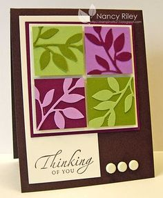 """Little Leaves """"Thinking Of You"""" Card...by Nancy Riley: i STAMP.  Like the reverse color use."""