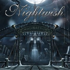 """Symphonic metal outfit Nightwish return the a scene with a stunning new album, entitled """"Imaginaerum"""", released through Nuclear Blast. Metal Sinfônico, Rock Y Metal, Metal Bands, Dark Passion Play, Musica Metal, Wall Of Sound, Concept Album, Symphonic Metal, Metal Albums"""