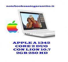 """Il prezzo migliore in Italia *APPLE MACBOOK A1342 CORE2 DUO 2GB RAM 250 GB HDD 13""""  garanzia 180 giorni"""