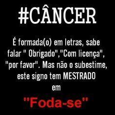 """Foda-se"" Cancer Horoscope, Horoscope Signs, Zodiac Signs, Zodiac Traits, Cancerian, Bullet Journal Ideas Pages, Funny Thoughts, Mo S, Inspiration Quotes"