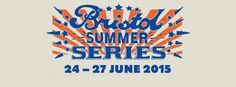 Bristol Summer Series announces top musical line-up for 4-day event from 24 - 27 June 2015