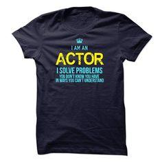 I am an Actor - #t shirt printer #cheap tees. SAVE => https://www.sunfrog.com/LifeStyle/I-am-an-Actor-14730748-Guys.html?60505