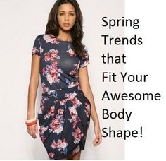 The LA Fashion showing us how to rock the right Spring fashion trends for our body type. Check-out our style tips on how to make this spring's hottest fashions and styles work the very best for you!