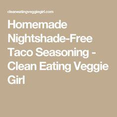 Homemade Nightshade-Free Taco Seasoning - Clean Eating Veggie Girl