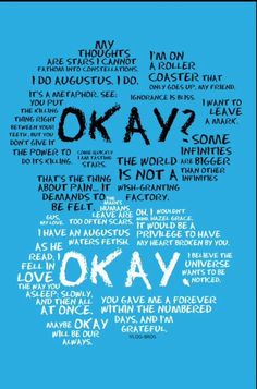 The Fault in our Stars quotes #Okay?Okay. #JohnGreen