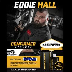 Eddie Hall is confirmed to be at the Bodypower expo The worlds strongest man, 'Eddie Hall, is confirmed by the bodypower team to be at the fitness expo in May at the NEC He won the UK strongest man in 2011 and has represented the UK in the world strongest man since 2012. In 2012  Read More