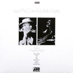 "Les McCann & Eddie Harris, ""Swiss Movement: Live at Montreux"" -all-time fav"