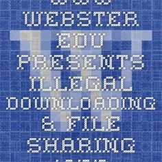 "www.webster.edu presents Illegal Downloading & File Sharing. This website includes information regarding why downloading without paying is illegal, what the consequences are, and how to prevent it. Parents can use this website to further educate themselves so that they can successful implement the severity of illegal downloading to their children from home. This website would be made accessible to parents through my website under the ""parent resources"" tab. #illegaldownloading"