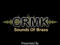 Great Brass Band Music Sounds of Brass is a dedicated on line radio programme for Brass Bands Music, news, Events included in our weekly Live 2 Hour Broadcast! Every Wednesday 12-2pm UK time To tune in simply go to www.crmk.co.uk All our programmes are recorded Live and available to listen again here at your leisure! More details on our Facebook Page