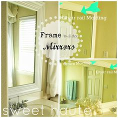 How to frame builder mirrors tutorial. #DIY #buildermirrorframes: SWEET HAUTE Blog. Use crown molding, chair rail molding to create do it yourself frames for your builder grade large mirrors. Pin now.... read later!