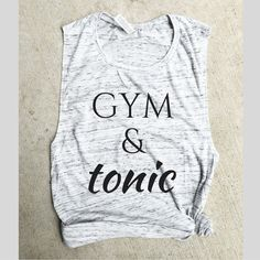 Gym and tonic Muscle