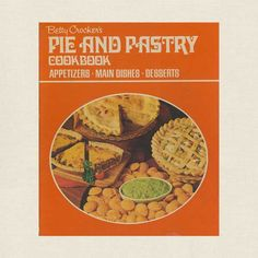 Betty Crocker Pie and Pastry Vintage Cookbook - Cookbook Village vintage and used cookbooks store online. Pastry Recipes, Pie Recipes, Cook Books, Vintage Cookbooks, Store Online, Convenience Food, Betty Crocker, Homemaking, Main Dishes