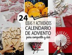 Ideas y actividades de adviento para compartir y dar en familia la Navidad
