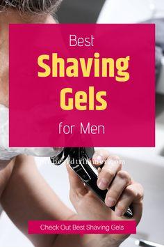 Best Shaving Gel for Men Best Shaving Cream, Shaving Products, Skin Bumps, Best Shave, Shave Gel, Interesting Information, Unwanted Hair, After Shave, Fashion Designers