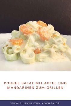 Einfacher Salat zum Grillen Apfel Porree Salat mit Apfel und Mandarinen