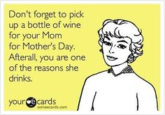 ahh...mothers day, let the festivities begin!