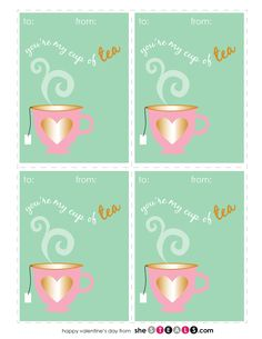 Free Valentines Printables: You're my cup of Tea
