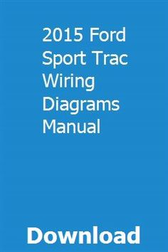 2015 ford sport trac wiring diagrams manual pdf download online full