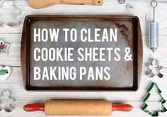 Learn how to clean cookie sheets and baking sheet pans including nonstick, aluminum and air bake pans to get and remove burnt food off without damaging them. Cleaning Pans, Cleaning Baking Sheets, Clean Baking Pans, Kitchen Cleaning, Clean Cookie Sheets, Clean Sheets, Pan Cookies, Burnt Food, How Do You Clean