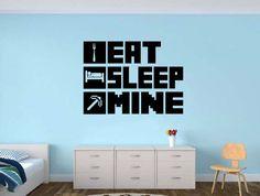 EAT SLEEP MINE Gamer wall decal - Gamer Room Wall