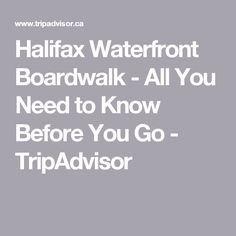 Halifax Waterfront Boardwalk - All You Need to Know Before You Go - TripAdvisor