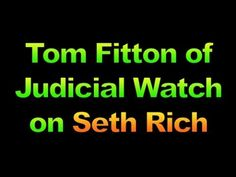 (2) Tom Fitton of Judicial Watch on Seth Rich, 1649 - YouTube