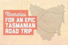 Itineraries for an epic Tasmanian road trip