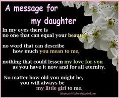 20 Best Mother And Daughter Quotes quotes quote kids mom mother daughter family quote family quotes children mother quotes daughters Love My Daughter Quotes, My Beautiful Daughter, Daughter Love, Poems For Daughters, Mother Quotes To Daughter, Quotes For Kids, Me Quotes, Quotes Children, Girl Quotes