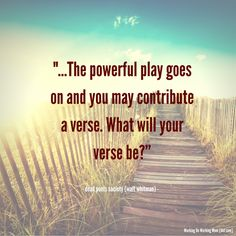 What will your verse be? #WaltWhitman #DeadPoetsSociety