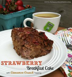 Strawberry Breakfast Cake with Cinnamon Crunch Topping