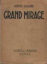 210426: Le grand mirage de Robert Gaillard [Mauvais Etat]