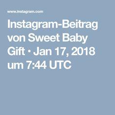 Instagram-Beitrag von Sweet Baby Gift • Jan 17, 2018 um 7:44 UTC Jan 17, Baby Gifts, Sweet, Instagram Posts, Candy, Gifts For Kids, Baby Presents