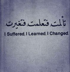 i suffered i learned i changed