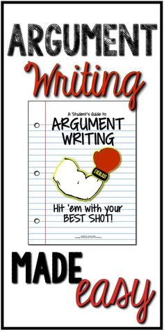 Argument writing made easy - for middle and high school (grades 6-12) (scheduled via http://www.tailwindapp.com?utm_source=pinterest&utm_medium=twpin&utm_content=post668909&utm_campaign=scheduler_attribution)
