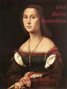 Il Manoscritto del Cavaliere: Amore e morte nella Firenze di Lorenzo de' Medici ...
