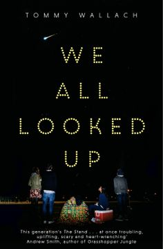 We All Looked Up by Tommy Wallach (creatyvebooks.com)