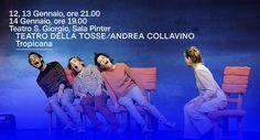 Teatro della Tosse/Andrea Collavino / TROPICANA - Udine, Teatro S. Giorgio 12, 13, 14 gennaio 2018