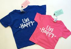 Live Happy T Shirt - Baby Tee Shirt - Baby T Shirt - Toddler T Shirt - Toddler Tee - Crewneck Shirt - Unisex Shirt - First Day of School Tee