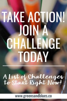 Take Action: Click here to join a challenge. Challenges include writing, drawing, photography, cooking, etc.