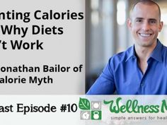 Why counting calories is pointless and diets don't work