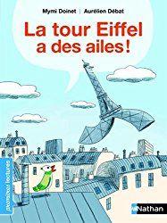 La tour Eiffel a des ailes : lecture suivie CP-CE1   Bout de Gomme