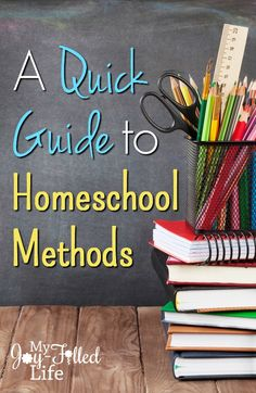 A Quick Guide to Homeschool Methods