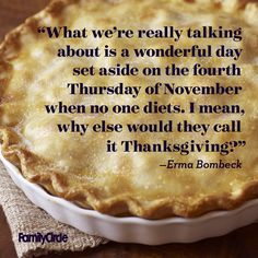 Have your pie and eat it too! Happy Thanksgiving!