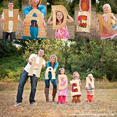 Family photo ideas - spell out last name. Would work perfect with two kids for us.