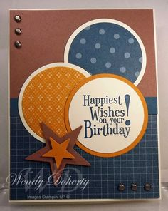 SU Happiest Birthday Wishes, Circle Nestabilities, Small Star Punch, Large Star Punch - good guy card idea Birthday Cards For Boys, Masculine Birthday Cards, Handmade Birthday Cards, Happy Birthday Cards, Masculine Cards, Greeting Cards Handmade, Guy Birthday, Birthday Greetings, Cards For Men Handmade